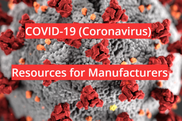 COVID-19 (Coronavirus) Resources for Manufacturers